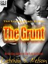 The Grunt by Latrivia S. Nelson