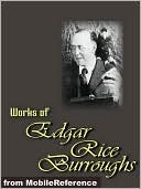 Works of Edgar Rice Burroughs by Edgar Rice Burroughs