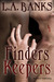 Finders Keepers (Dark Avenger, #1)
