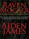 The Raven Mocker: Evil Returns to Cades Cove