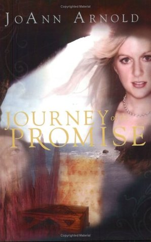 Journey of the Promise by Joann Arnold
