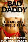 Bad Daddy: A Naughty Double Team