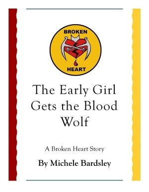 The Early Girl Gets the Blood Wolf by Michele Bardsley