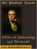 Letters on demonology and witchcraft. by Walter Scott