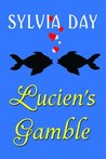 Lucien's Gamble: A Novella From Bad Boys Ahoy!