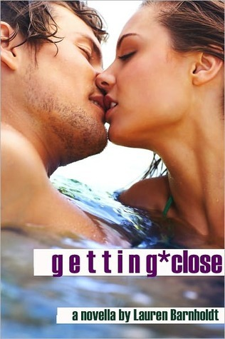 Getting Close by Lauren Barnholdt