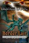 Border Lair (Dragon Knights, #2)