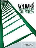 The Virtue of Selfishness - Ayn Rand
