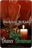 Second Chance Christmas by Mackenzie McKade