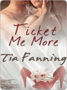 Ticket Me More (Handcuffs and Lace, #1)