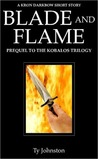 Blade and Flame (The Kobalos Trilogy, #0.5)