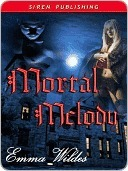 Mortal Melody by Emma Wildes