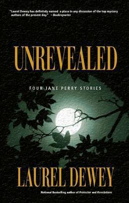 Unrevealed by Laurel Dewey