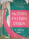 MODERN PATTERN DESIGN by Harriet Pepin