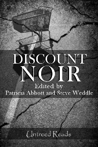 Discount Noir by Patricia Abbott