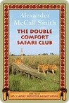 The Double Comfort Safari Club (No. 1 Ladies' Detective Agency, #11)