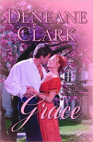 Grace by Deneane Clark