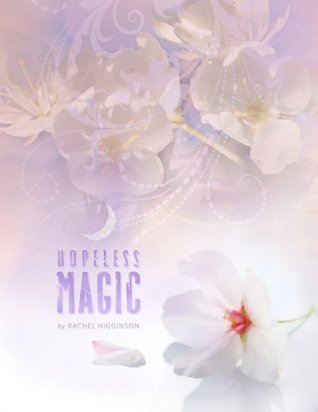Hopeless Magic (Star-Crossed, #2)