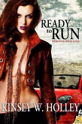 Ready to Run by Kinsey W. Holley