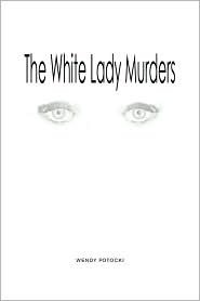 The White Lady Murders