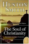 The Soul of Christianity: Restoring the Great Tradition (Plus)
