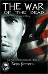 The War of the Dead (The Survivor Chronicles, #2)