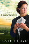 Leaving Lancaster (Legacy of Lancaster #1)