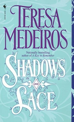 Shadows and Lace by Teresa Medeiros
