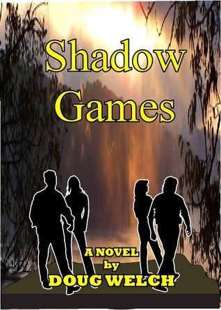 Shadow Games by Doug Welch