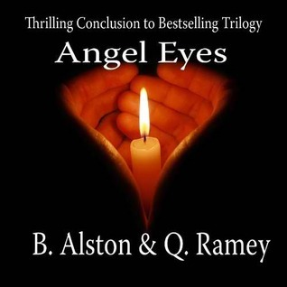 Angel Eyes by B. Alston