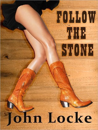 Follow the Stone by John  Locke