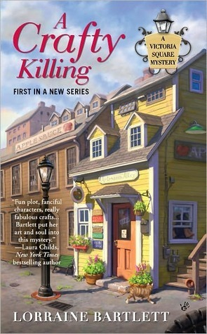 A Crafty Killing by Lorraine Bartlett