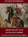 Buckingham's Man: Balthazar Gerbier