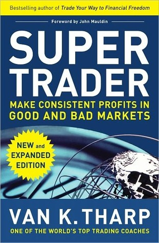 Super Trader by Van K. Tharp