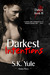 Darkest Intentions (Darkest #3)