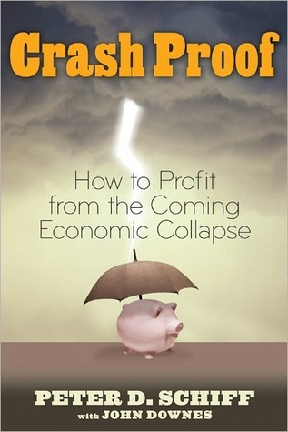 Crash-Proof: How to Profit From the Coming Economic Collapse