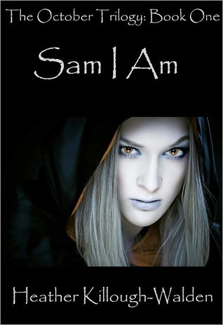 Sam I Am by Heather Killough-Walden