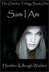 Sam I Am (October Trilogy, #1)