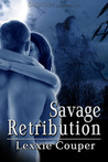 Savage Retribution (Savage Australia, Book #1)
