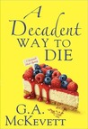 A Decadent Way To Die (Savannah Reid)