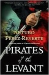 Pirates of the Levant (Captain Alatriste, #6)