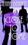 Close to Home (A Savannah Martin Mystery #4)