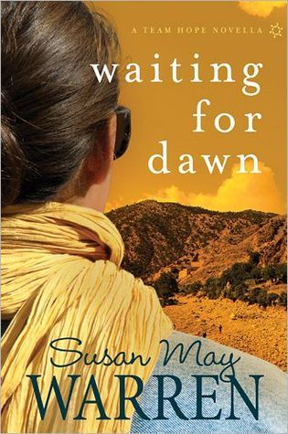 Waiting for Dawn by Susan May Warren
