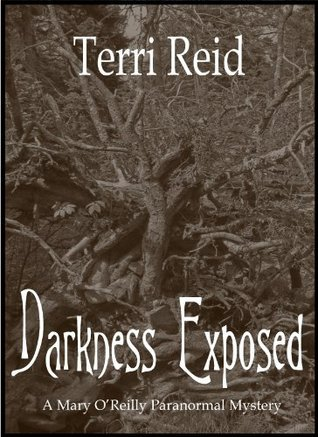 Darkness Exposed by Terri Reid
