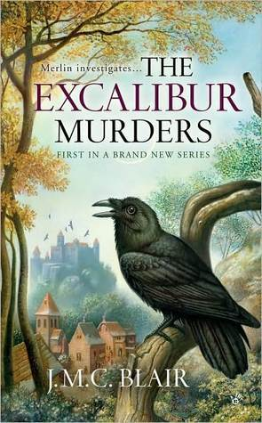 The Excalibur Murders by J.M.C. Blair