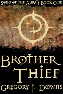Brother Thief by Gregory J. Downs