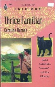 Thrice Familiar by Caroline Burnes