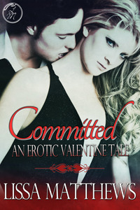 Committed by Lissa Matthews