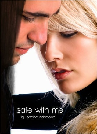 Safe With Me by Shaina Richmond