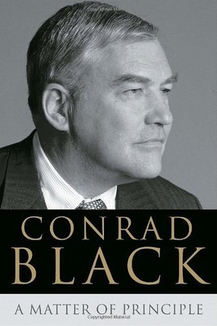 A Matter Of Principle by Conrad Black